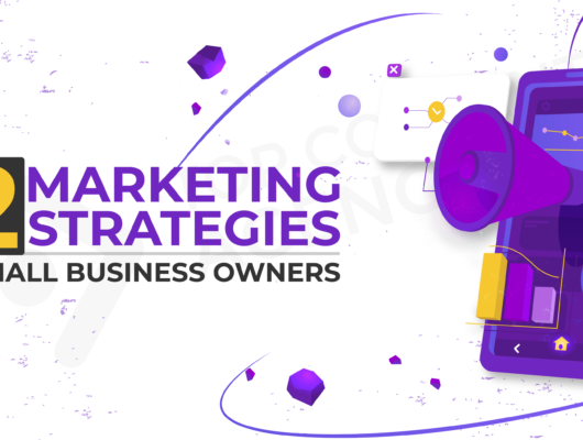 12 Marketing Strategies For Small Businesses