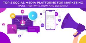 Top 5 social media marketing platforms