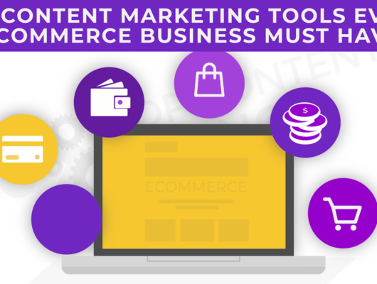 Top Content Marketing Tools for eCommerce