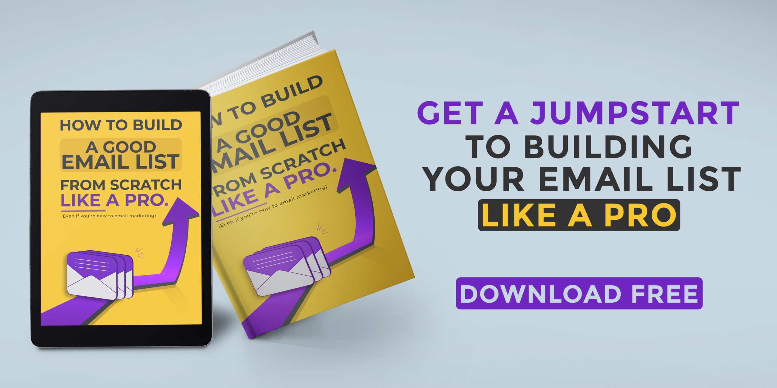 How to build a good email list from scratch like a pro