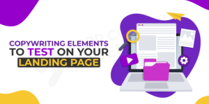 Copywriting Elements To Test On Your Landing Page